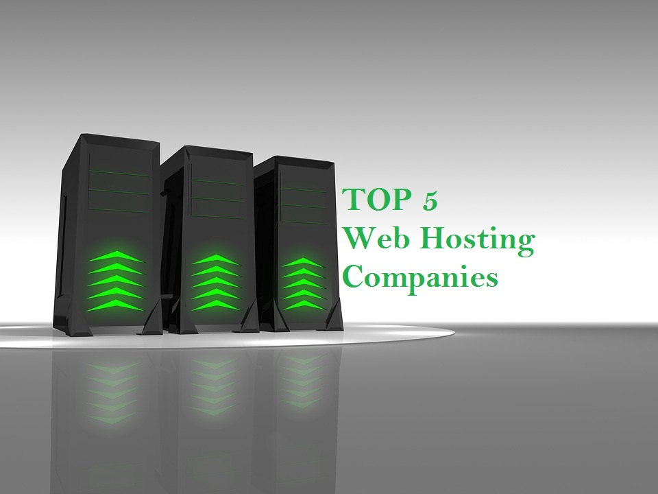 Top 5 Web hosting companies
